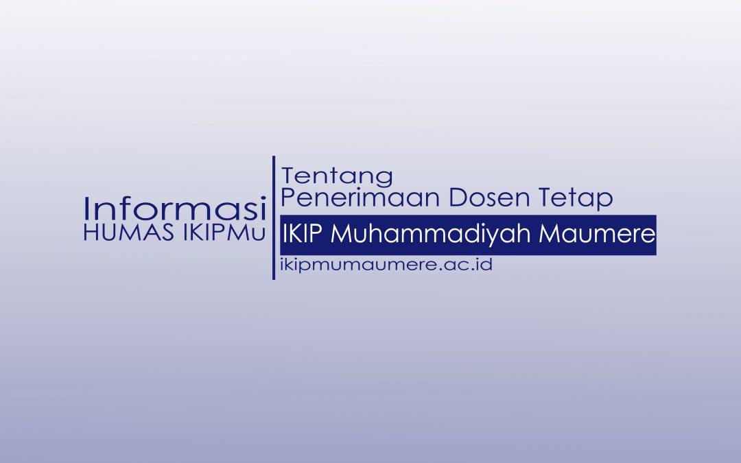 Rekrutmen Dosen Tetap IKIP Muhammadiyah Maumere
